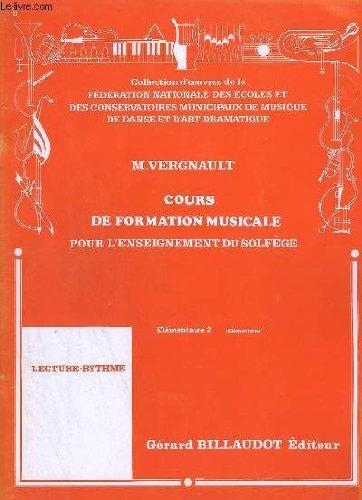 COURS DE FORMATION MUSICALE POUR L'ENSEIGNEMENT DU SOLFEGE - ELEMENTAIRE 2.