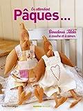Image de En attendant pâques... : Doudous et petits personnages Tilda à coudre