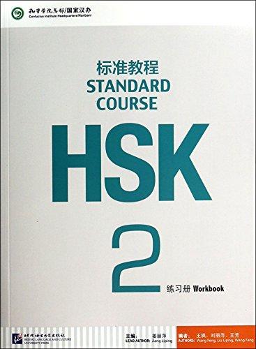 HSK. Standard course. Workbook. Per le Scuole superiori: 2