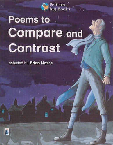 Poems to Compare and Contrast (PELICAN BIG BOOKS) by Brian Moses (1999-09-14)