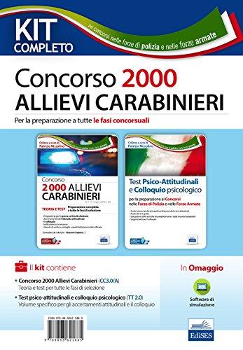 Kit completo Concorso 2000 allievi carabinieri. Per la preparazione a tutte le fasi concorsuali. Con software di simulazione