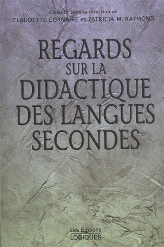 REGARDS SUR LA DIDACTIQUE DES LANGUES SECONDES