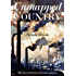Unmapped Country: the story of North & South continues