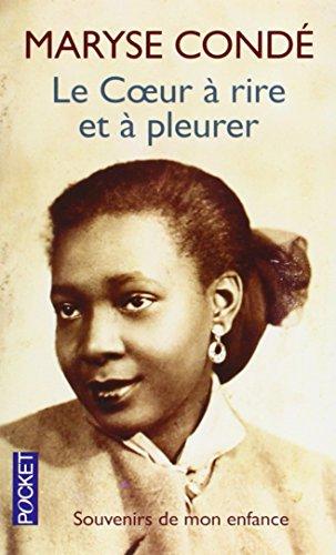 Le Coeur a rire et a pleurer (Pocket) por Maryse Conde