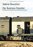 Der Business Traveller: Einblicke in die Arbeit eines Geschäftsreisebüros