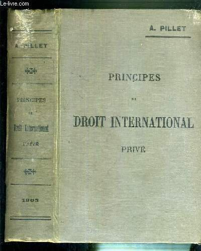 PRINCIPES DE DROIT INTERNATIONAL PRIVE