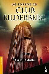 Los secretos del Club Bilderberg (Divulgación. Actualidad)