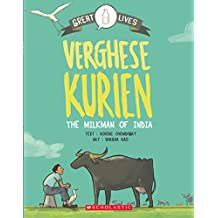 Great Lives Verghese Kurien