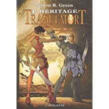 Traquemort, Tome 6 : L'héritage
