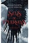 https://libros.plus/seis-de-cuervos/