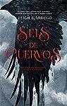 Seis de cuervos par Bardugo