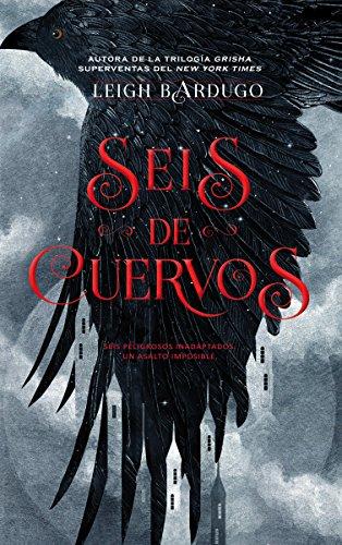 Seis de cuervos (Grisha) por Leigh Bardugo