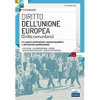 Diritto Dell'unione Europea. Per Esami Universitari, Concorsi Pubblici E Abilitazioni Professionali. Con Espansione Online