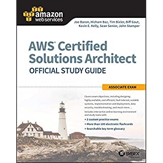 AWS Certified Solutions Architect Official Study Guide: Associate Exam (Aws Certified Solutions Architect Official: Associate Exam)