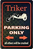 Triker Parking Only 20x30 cm Blechschild 1591