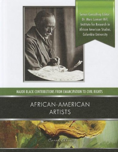 African-American Artists (Major Black Contributions from Emancipation to Civil Rights)