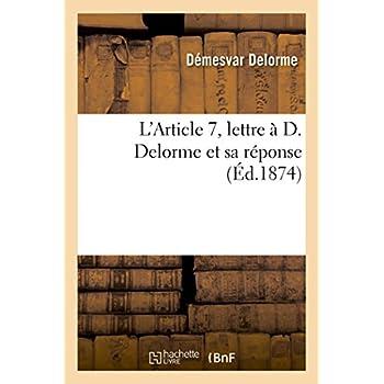 L'Article 7, lettre à D. Delorme et sa réponse