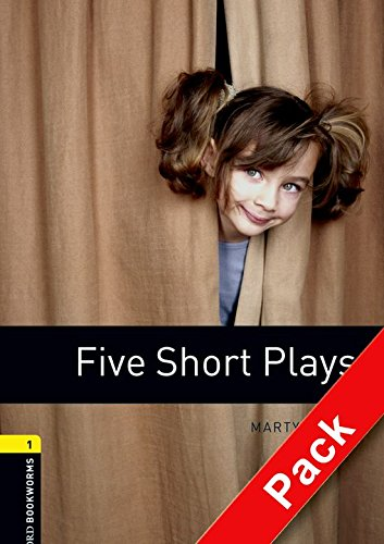 Oxford Bookworms Library: Oxford Bookworms 1. Five Short Plays, CD Pack: 400 Headwords