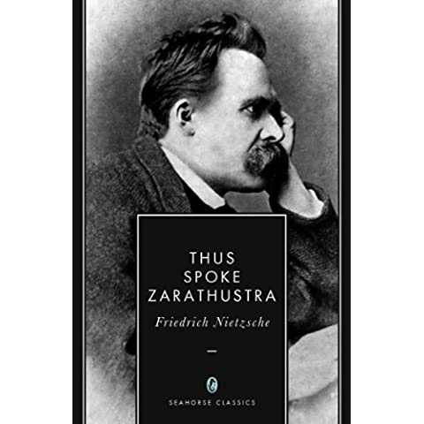 Thus Spoke Zarathustra (Annotated) (English Edition)