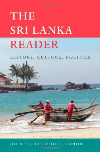 The Sri Lanka Reader: History, Culture, Politics (The World Readers)