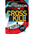 Cross Kill: BookShots (An Alex Cross Thriller)