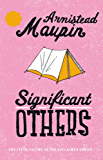 Significant Others: Tales of the City 5 (Tales of the City Series)