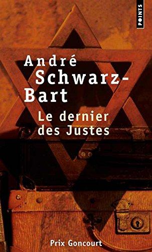 Le Dernier DES Justes par Schwarz-Bart