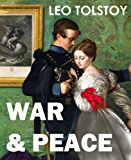 WAR & PEACE (Illustrated, complete, and unabridged)