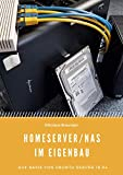 Homeserver/NAS im Eigenbau: Auf Basis von Ubuntu Server 18.04
