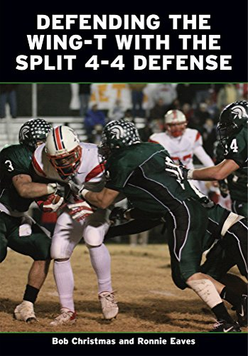 Defending the Wing-T With the Split 4-4 Defense (English Edition) por Bob Christmas