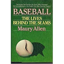 Baseball: The Lives Behind the Seams by Maury Allen (1990-02-01)