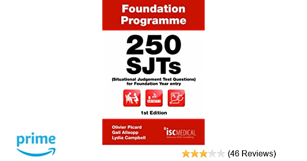 250 SJTs Situational Judgement Test questions for Foundation Year