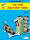 On the Daltons' Trail: 19 (Lucky Luke)