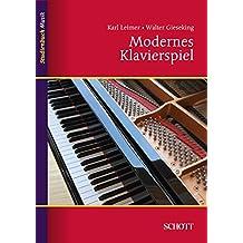 Modernes Klavierspiel: Mit Ergänzung: Rhythmik, Dynamik, Pedal (Studienbuch Musik)
