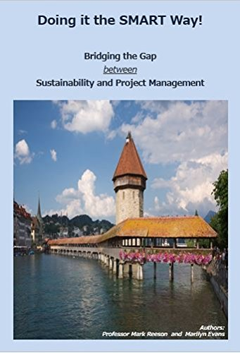 Doing it the SMART Way!: Bridging the Gap between Sustainability and Project Management (English Edition)