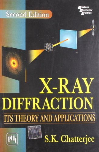 X-ray Diffraction: Its Theory and Applications