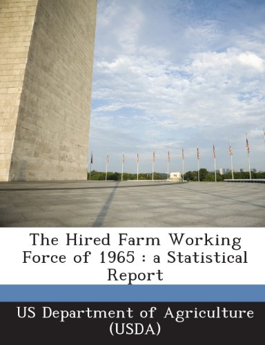 The Hired Farm Working Force of 1965: a Statistical Report