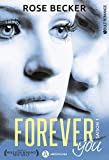 Forever you, Tome 1 :