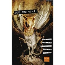 Zoo criminel