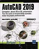 AutoCAD 2019 - Conception, dessin 2D et 3D, présentation - Tous les outils et fonctionnalités avancées autour de projets professionnels...
