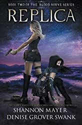Replica: Volume 2 (The Blood Borne Series) by Shannon Mayer (2016-04-04)
