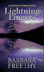 Lightning Lingers: Lightning Strikes (Lightning Strikes - Center Point Large Print) by Barbara Freethy (2016-04-06)