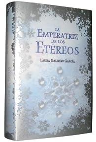 La Emperatriz de los Etéreos par Laura Gallego