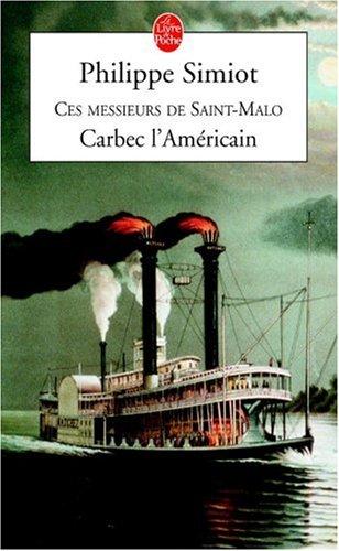 Carbec, L'Americain (Ldp Litterature) par Philippe Simiot