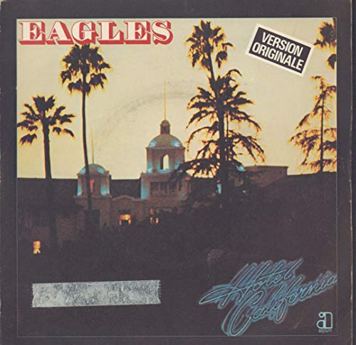 Eagles Hotel California 7' Asylum K13079 1977