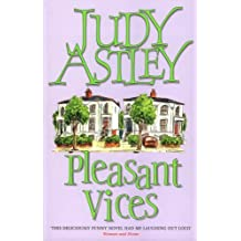 Pleasant Vices by Judy Astley (6-Apr-1995) Paperback