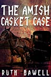 The Amish Casket Case (Amish Mystery and Romance) (A Salome Saunders Amish Mystery Book 1)