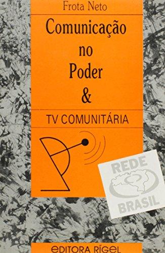 Comunicacao No Poder E Tv Comunitaria