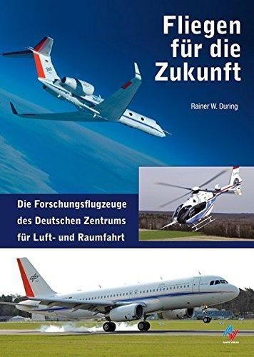 Fliegen für die Zukunft: Die Forschungsflotte des Deutschen Zentrums für Luft- und Raumfahrt