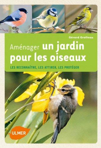 amnager-un-jardin-pour-les-oiseaux-ne-les-reconnatre-les-attirer-les-protger